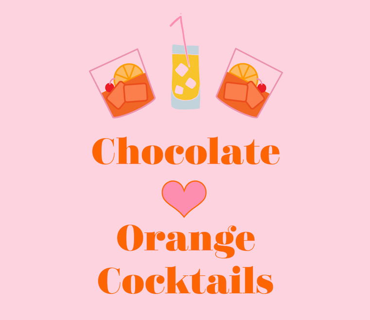 Chocolate and Orange Cocktails
